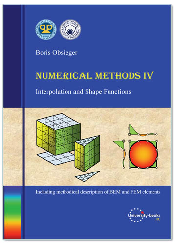 Numerical Methods IV - INTERPOLATION AND SHAPE FUNCTIONS