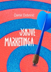 OSNOVE MARKETINGA (2010) Damir Dobrinić
