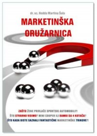 MARKETINŠKA ORUŽARNICA, Hedda Martina Šola, m. econ.