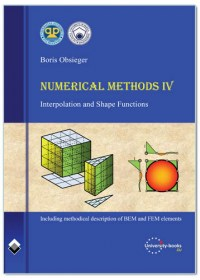 Numerical Methods IV-INTERPOLATION AND SHAPE FUNCTIONS