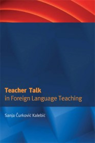 TEACHER TALK IN FOREIGN LANGUAGE TEACHING